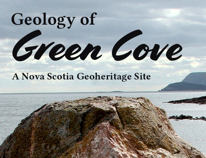 Geology of Green Cove: A Nova Scotia Geoheritage Site